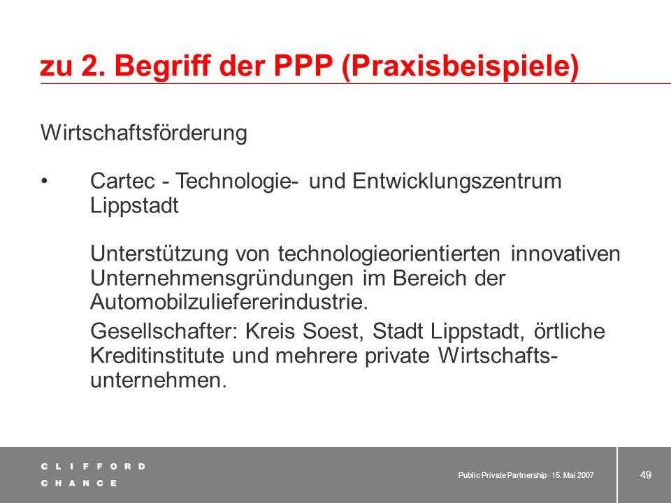 zu 2. Begriff der PPP (Praxisbeispiele)