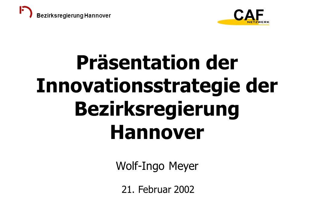 Präsentation der Innovationsstrategie der Bezirksregierung Hannover Wolf-Ingo Meyer