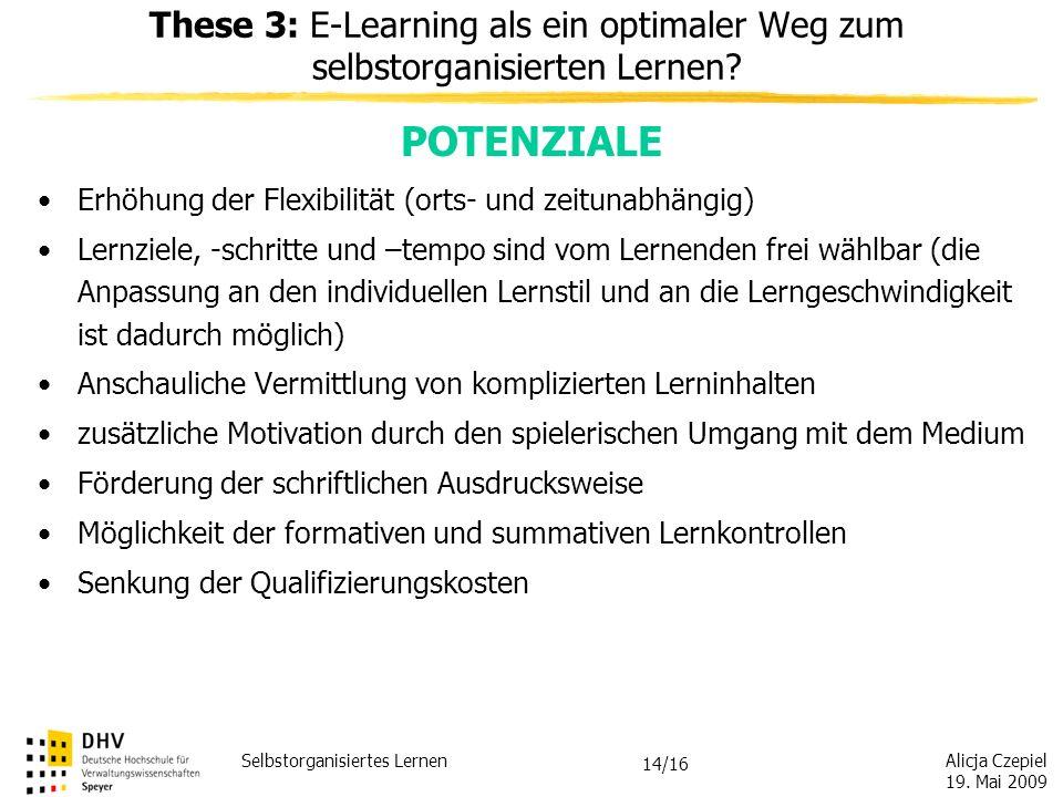 These 3: E-Learning als ein optimaler Weg zum selbstorganisierten Lernen