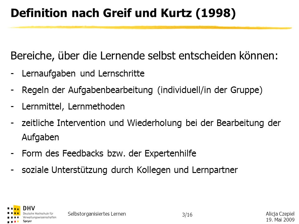 Definition nach Greif und Kurtz (1998)