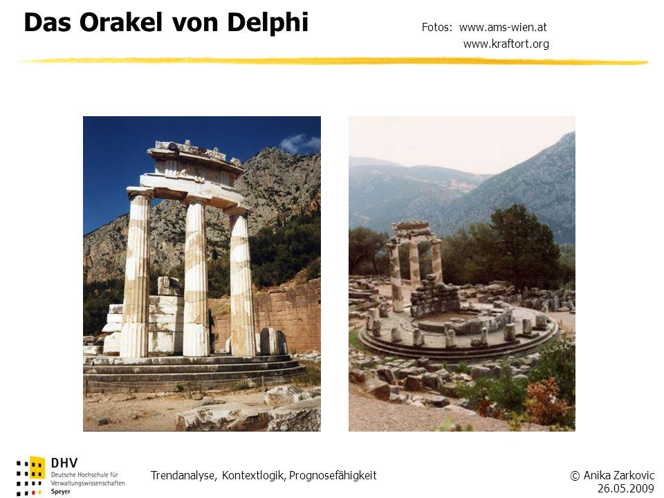 Das Orakel von Delphi Fotos: www.ams-wien.at www.kraftort.org