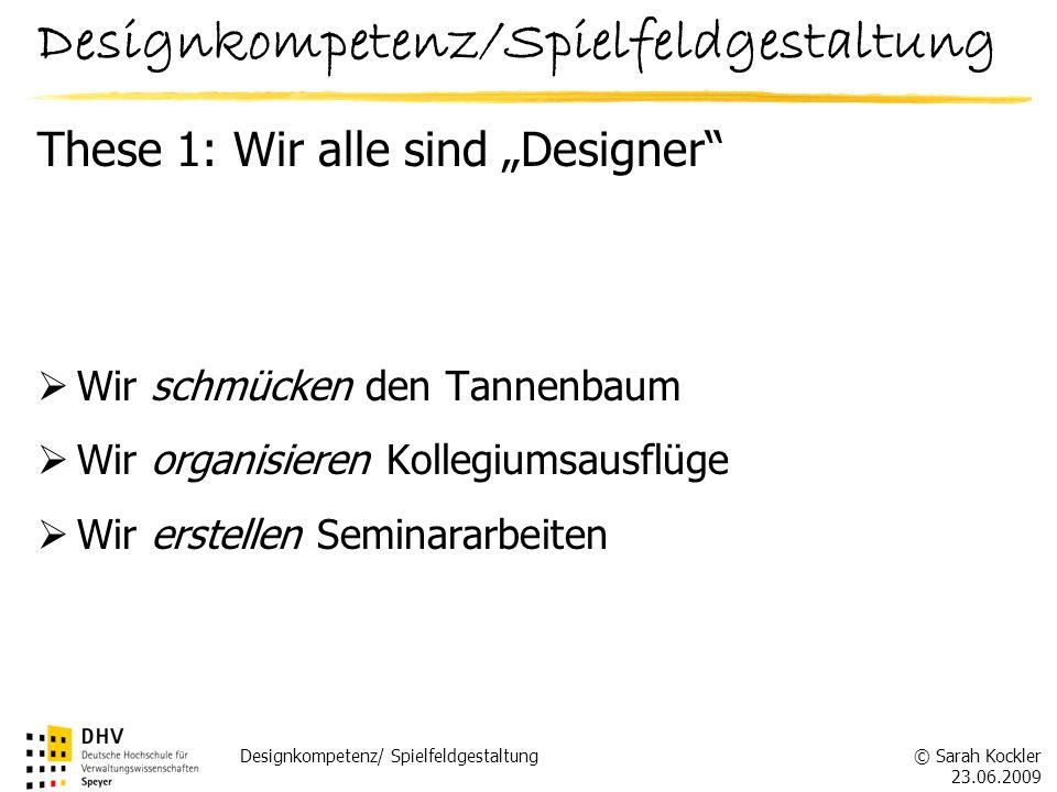 Designkompetenz/Spielfeldgestaltung