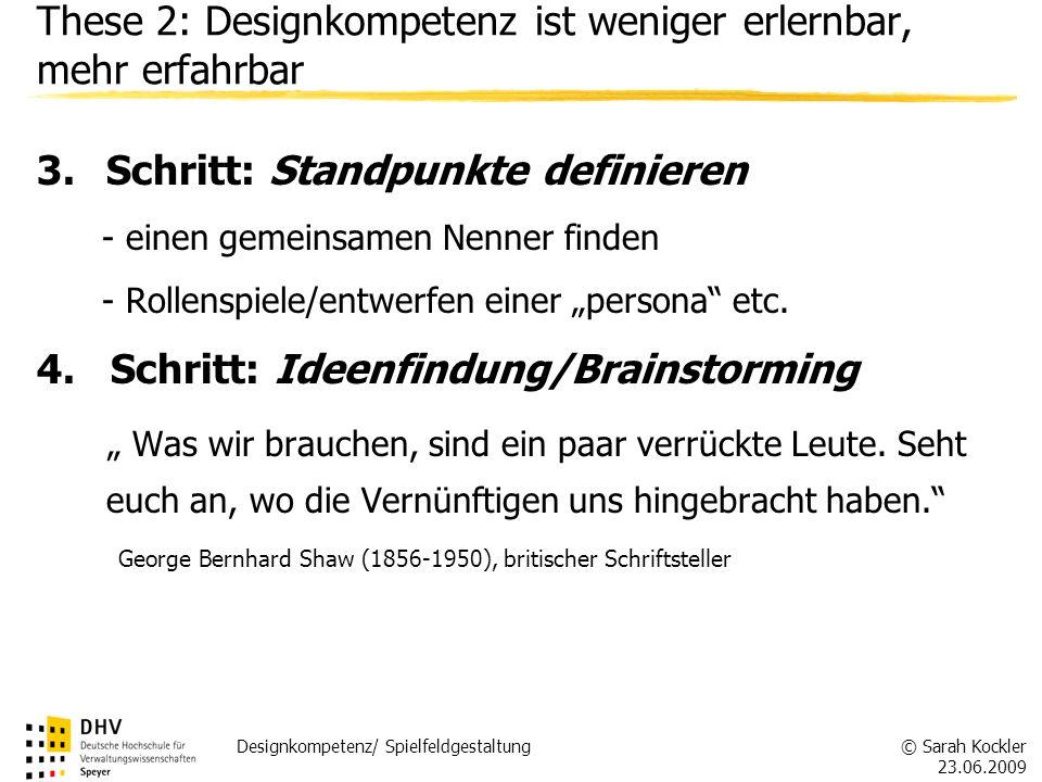 These 2: Designkompetenz ist weniger erlernbar, mehr erfahrbar