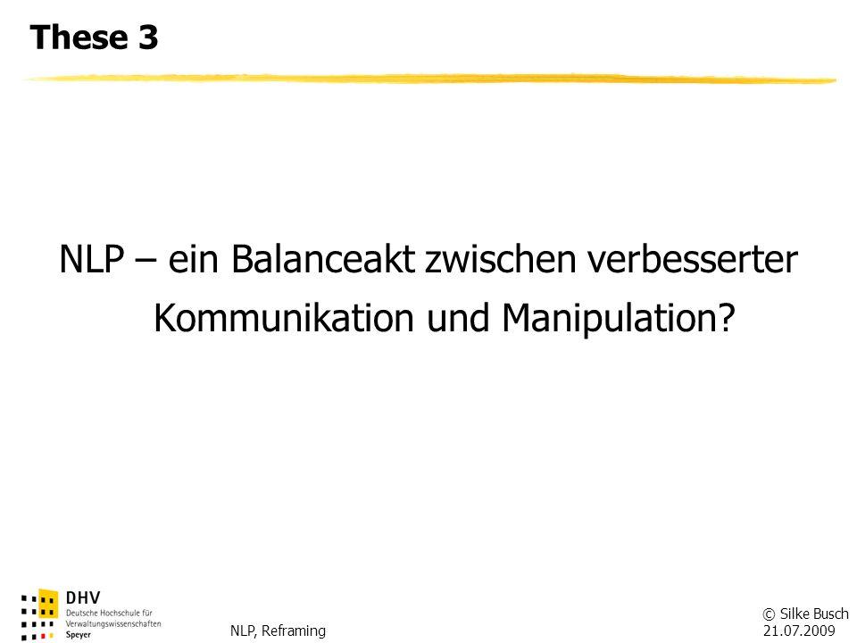 These 3 NLP – ein Balanceakt zwischen verbesserter Kommunikation und Manipulation