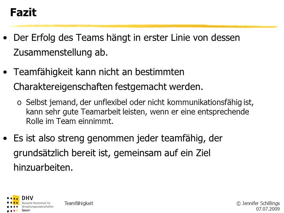 Fazit Der Erfolg des Teams hängt in erster Linie von dessen Zusammenstellung ab.