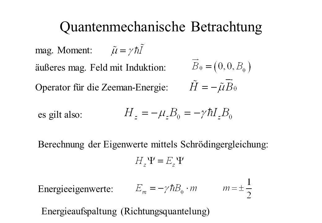 Quantenmechanische Betrachtung