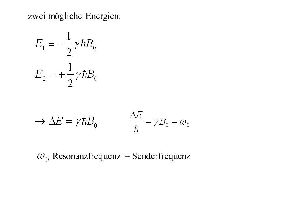 zwei mögliche Energien: