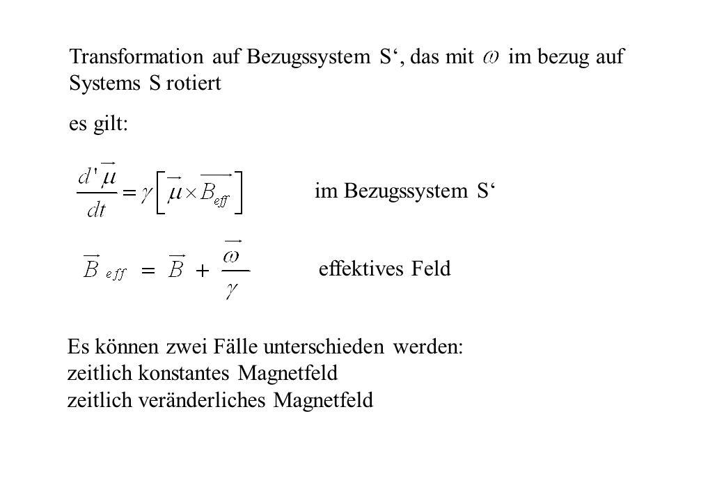 Transformation auf Bezugssystem S', das mit im bezug auf Systems S rotiert