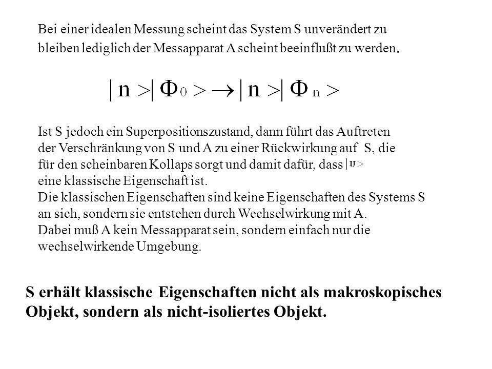 S erhält klassische Eigenschaften nicht als makroskopisches