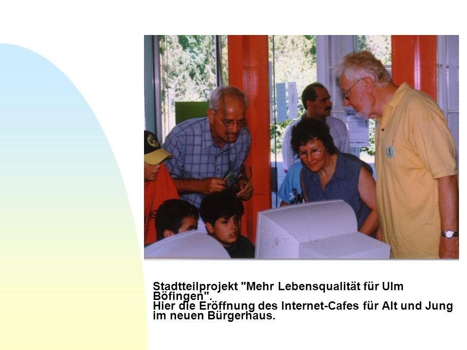 Stadtteilprojekt Mehr Lebensqualität für Ulm Böfingen