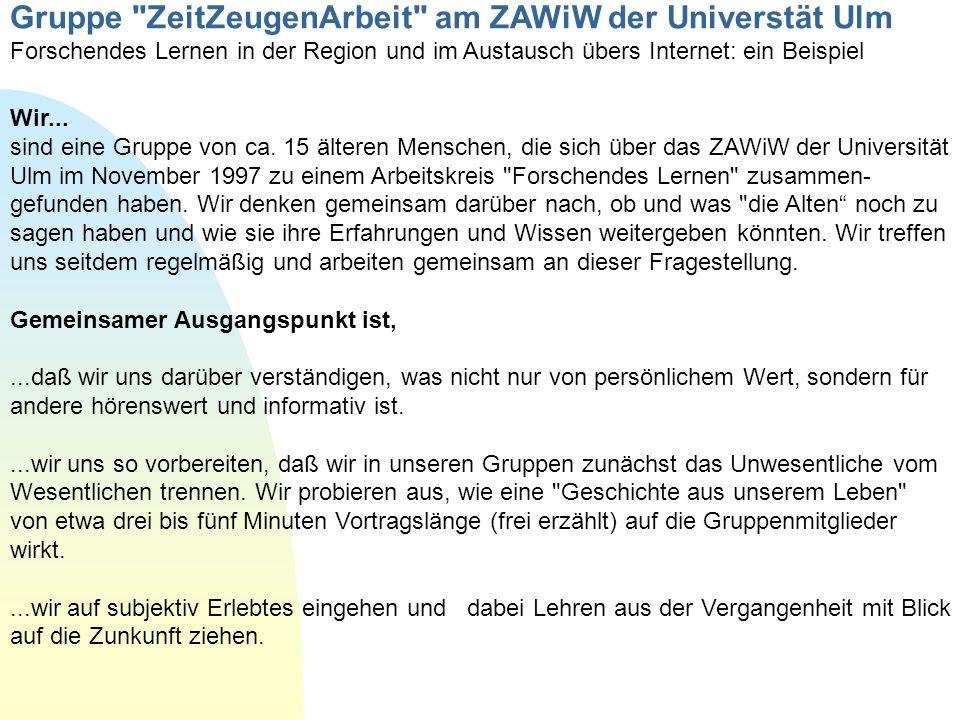 Gruppe ZeitZeugenArbeit am ZAWiW der Universtät Ulm