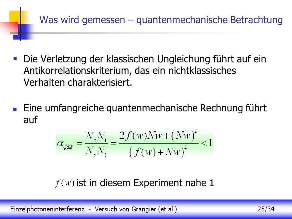 Was wird gemessen – quantenmechanische Betrachtung