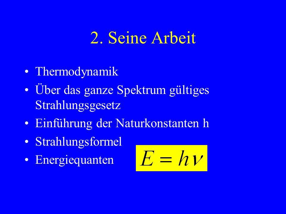 2. Seine Arbeit Thermodynamik