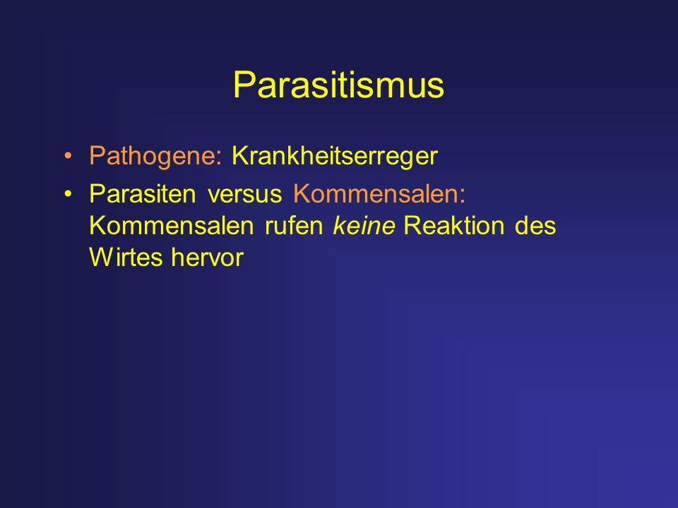 Parasitismus Pathogene: Krankheitserreger