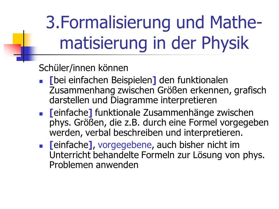 3.Formalisierung und Mathe-matisierung in der Physik