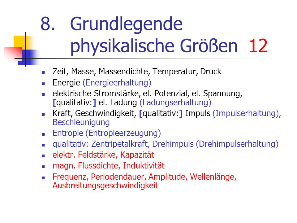 8. Grundlegende physikalische Größen 12