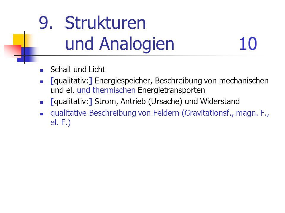9. Strukturen und Analogien 10
