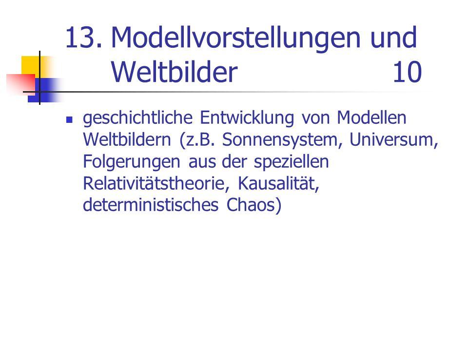 13. Modellvorstellungen und Weltbilder 10