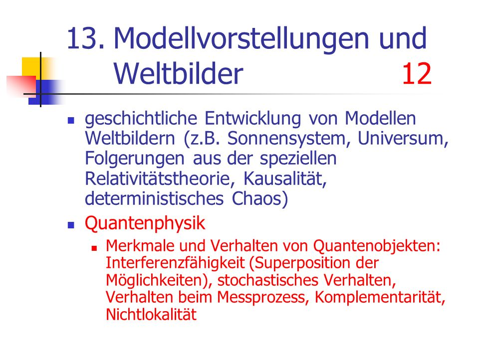 13. Modellvorstellungen und Weltbilder 12