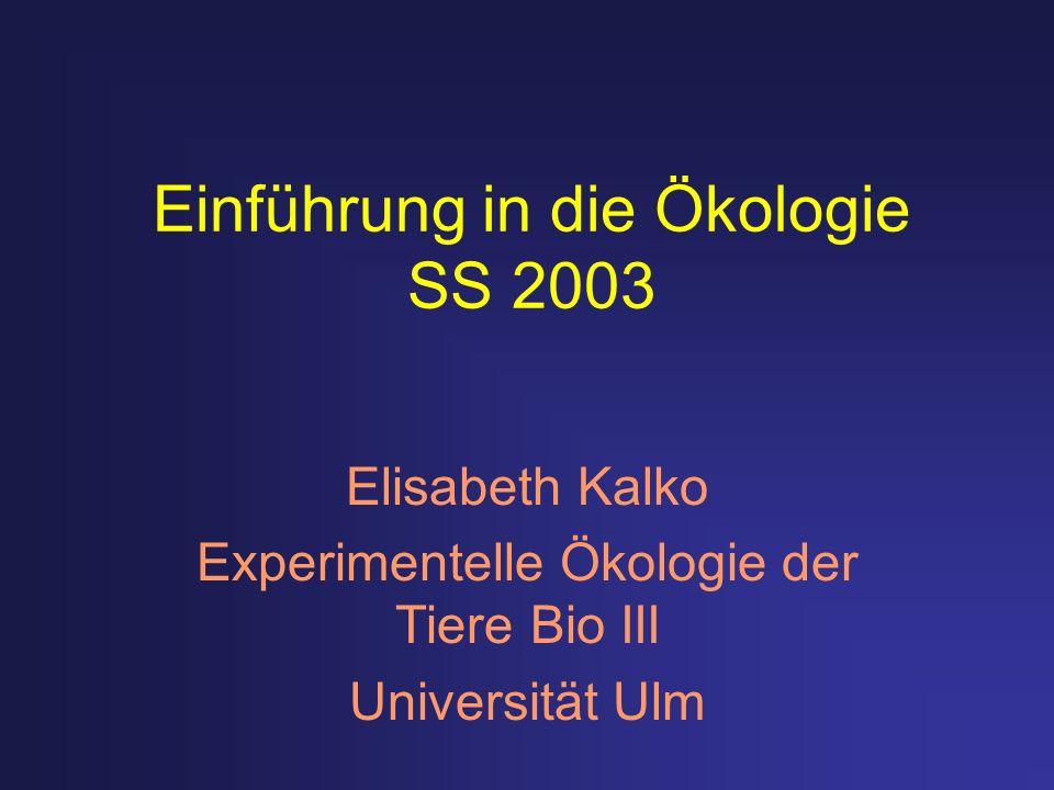 Einführung in die Ökologie SS 2003