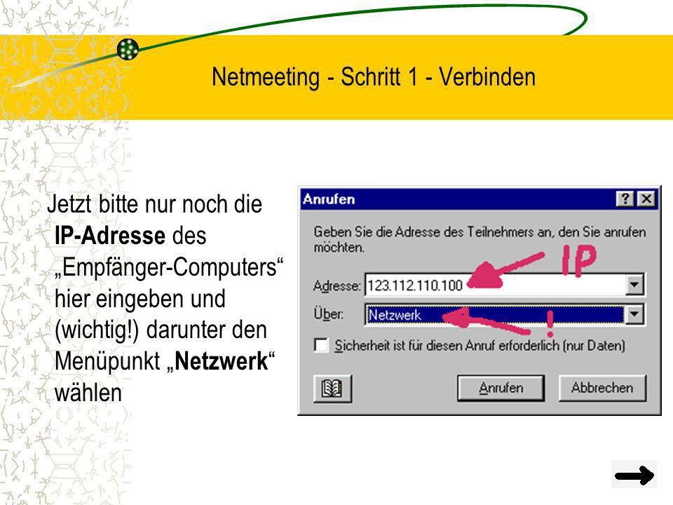 Netmeeting - Schritt 1 - Verbinden