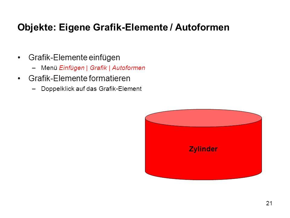 Objekte: Eigene Grafik-Elemente / Autoformen