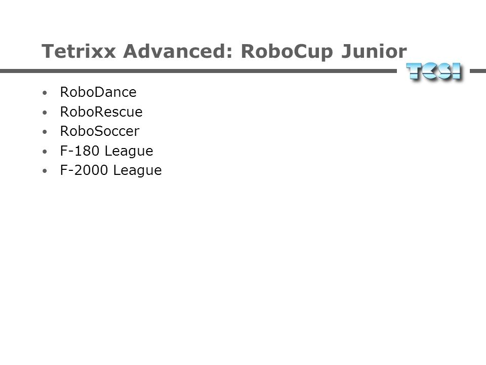 Tetrixx Advanced: RoboCup Junior