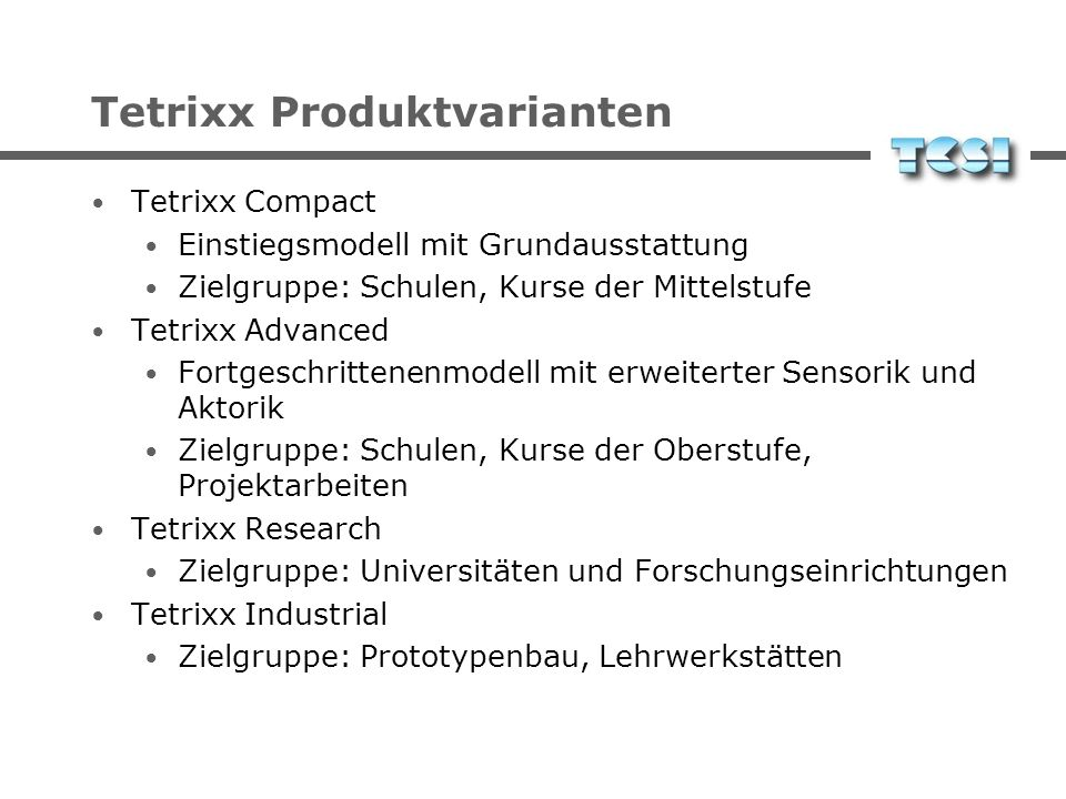 Tetrixx Produktvarianten