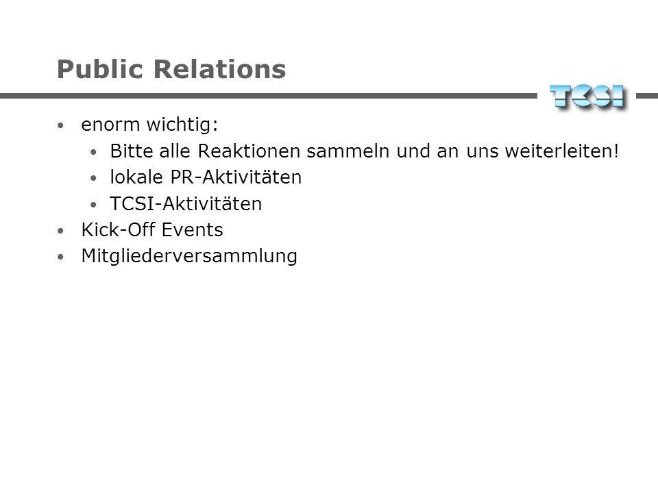 Public Relations enorm wichtig: