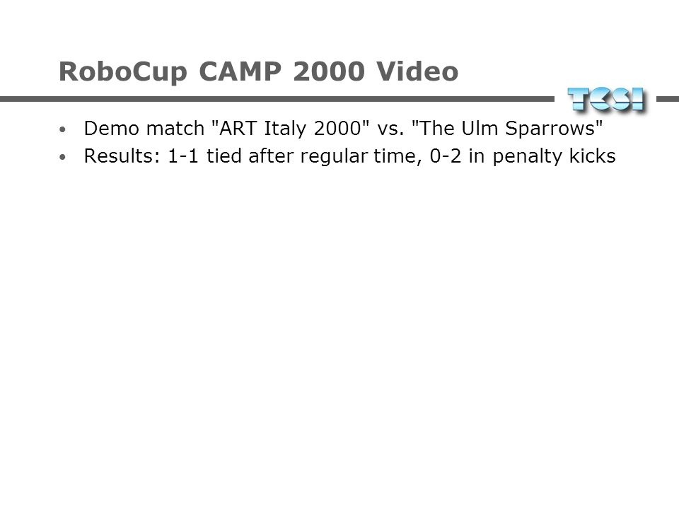 RoboCup CAMP 2000 Video Demo match ART Italy 2000 vs.