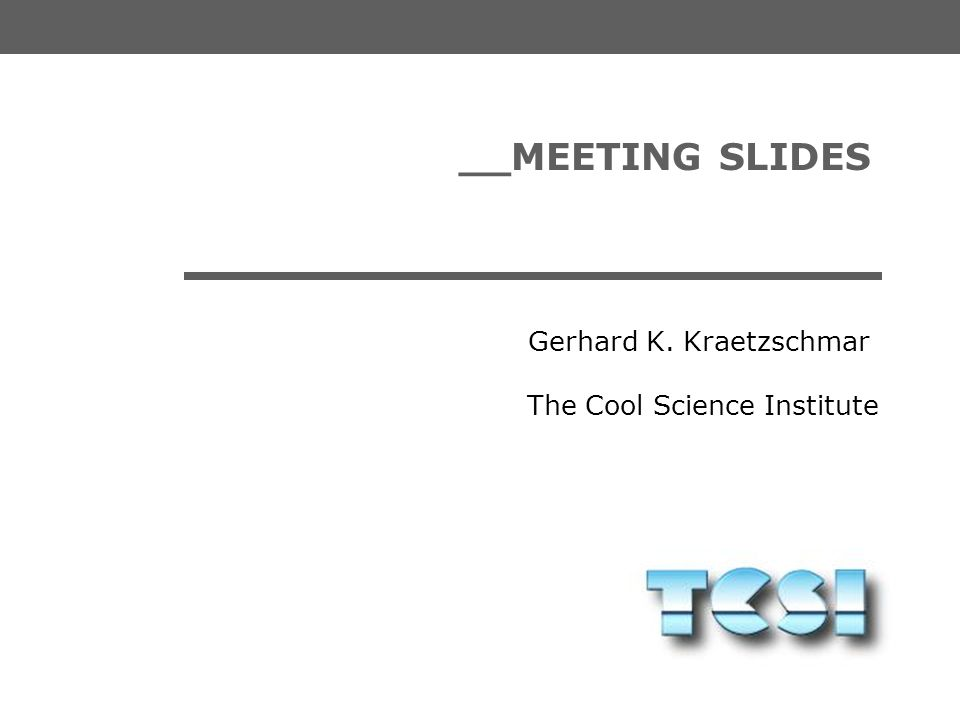 __MEETING SLIDES