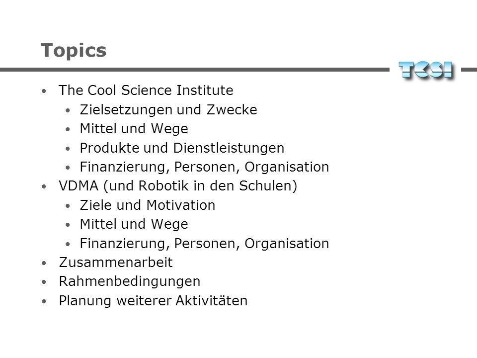 Topics The Cool Science Institute Zielsetzungen und Zwecke