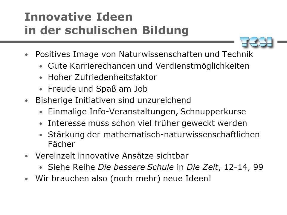 Innovative Ideen in der schulischen Bildung