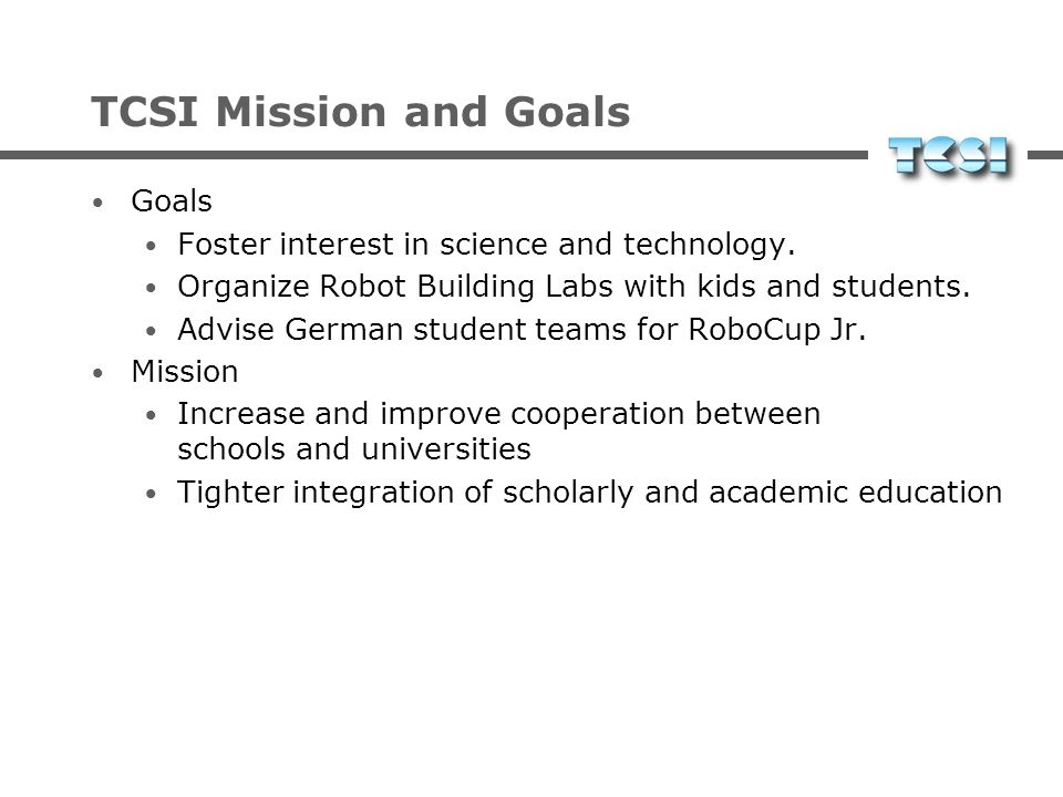 TCSI Mission and Goals Goals