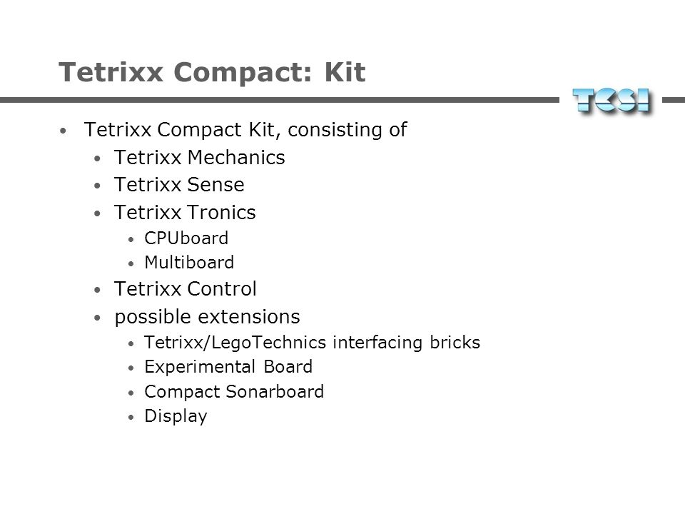 Tetrixx Compact: Kit Tetrixx Compact Kit, consisting of