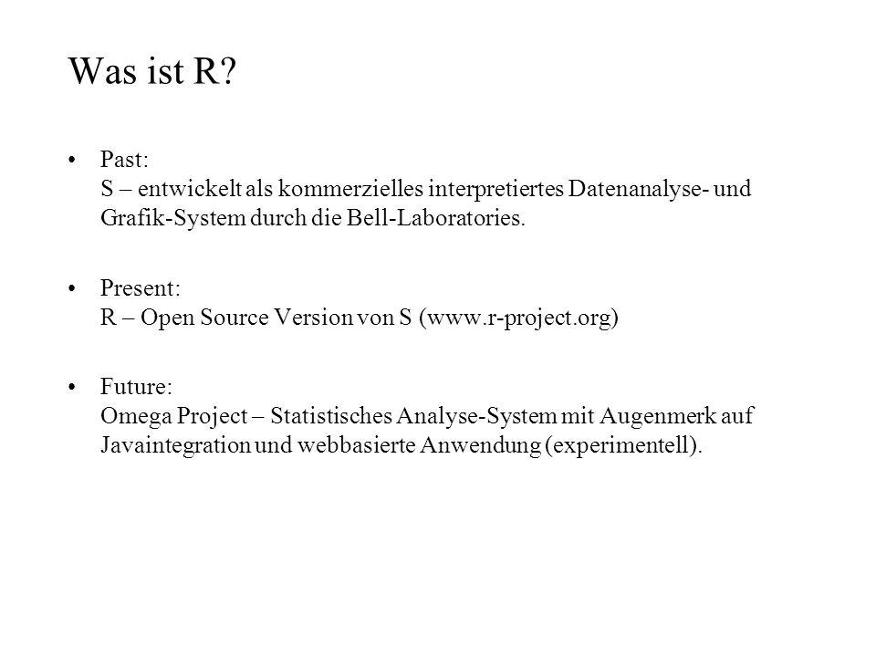 Was ist R Past: S – entwickelt als kommerzielles interpretiertes Datenanalyse- und Grafik-System durch die Bell-Laboratories.