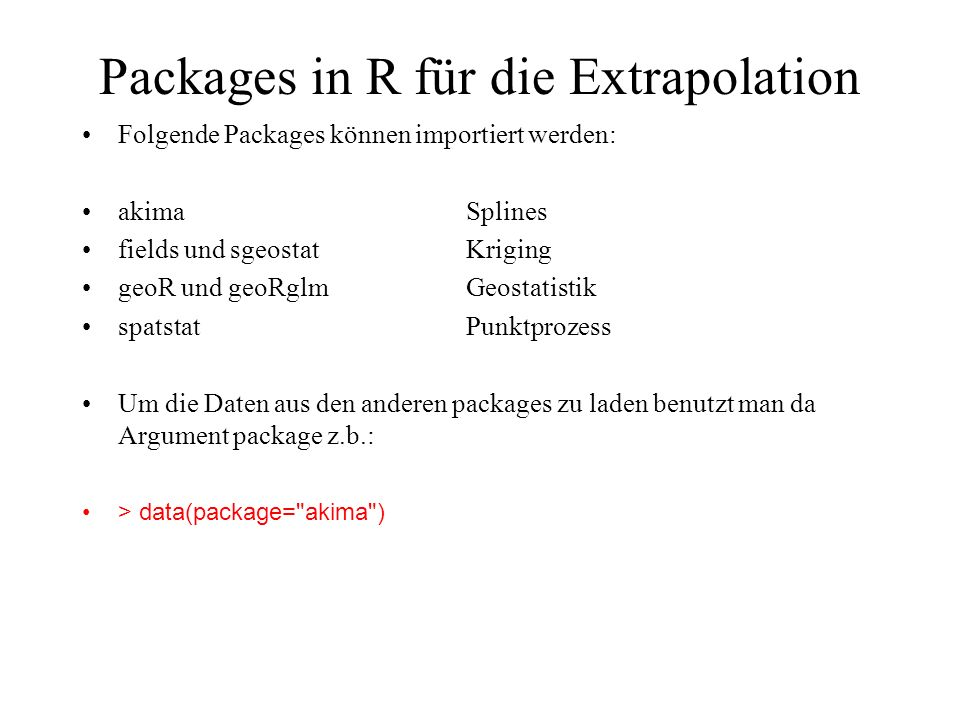 Packages in R für die Extrapolation