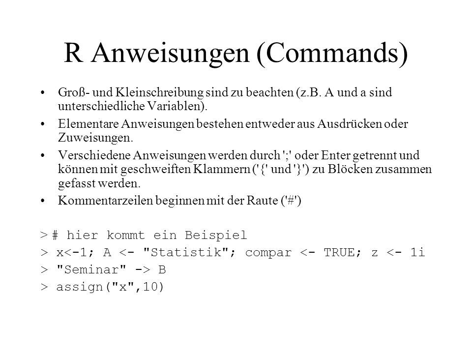 R Anweisungen (Commands)