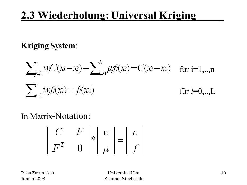 2.3 Wiederholung: Universal Kriging _