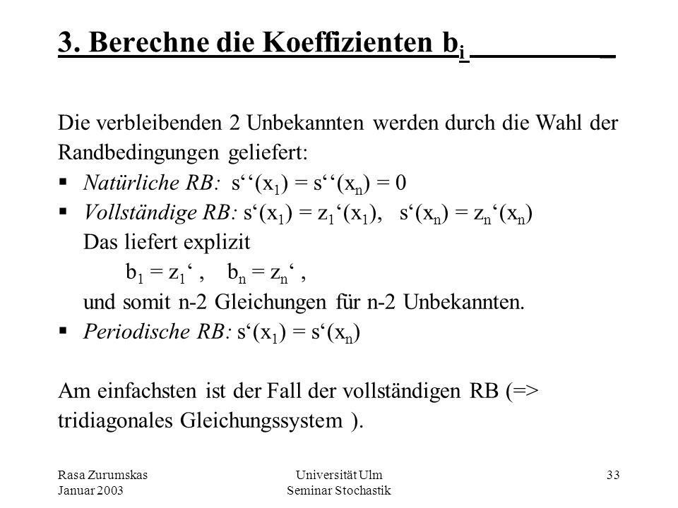 3. Berechne die Koeffizienten bi _