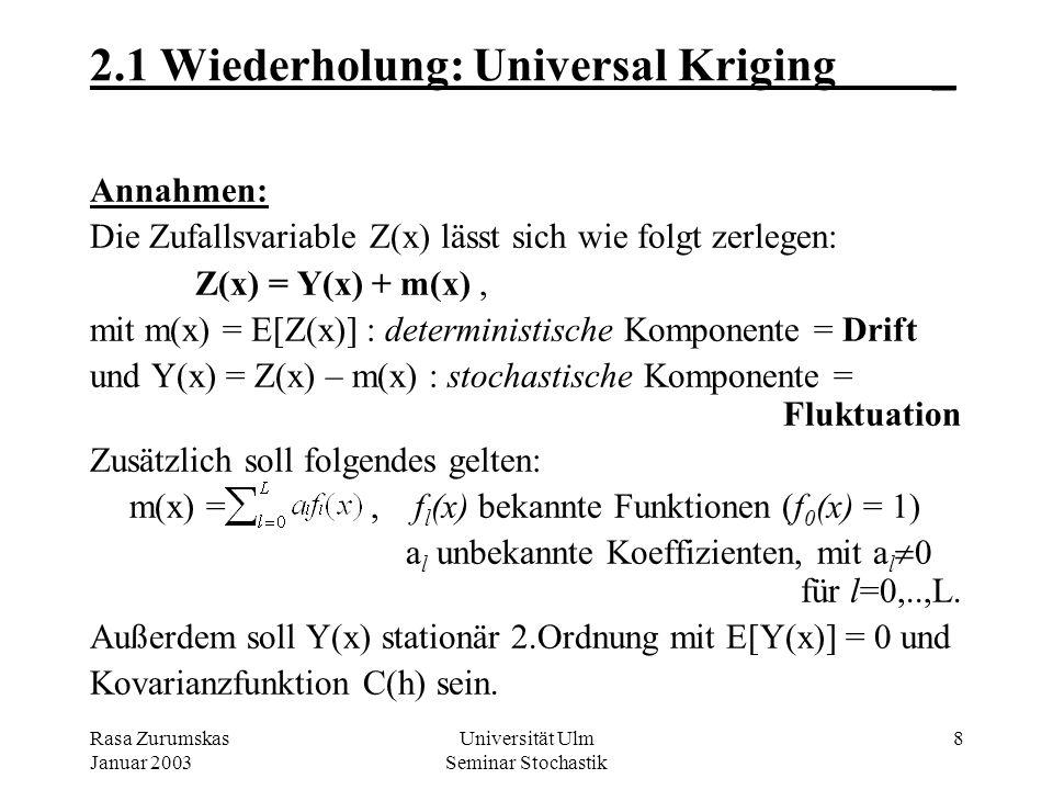 2.1 Wiederholung: Universal Kriging _