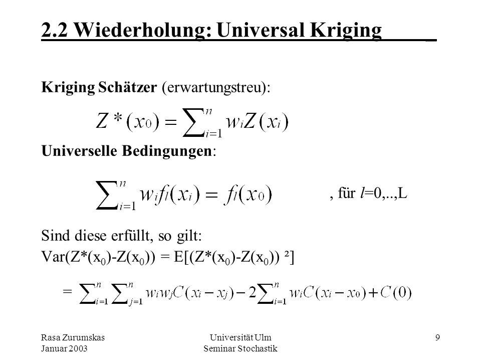 2.2 Wiederholung: Universal Kriging _
