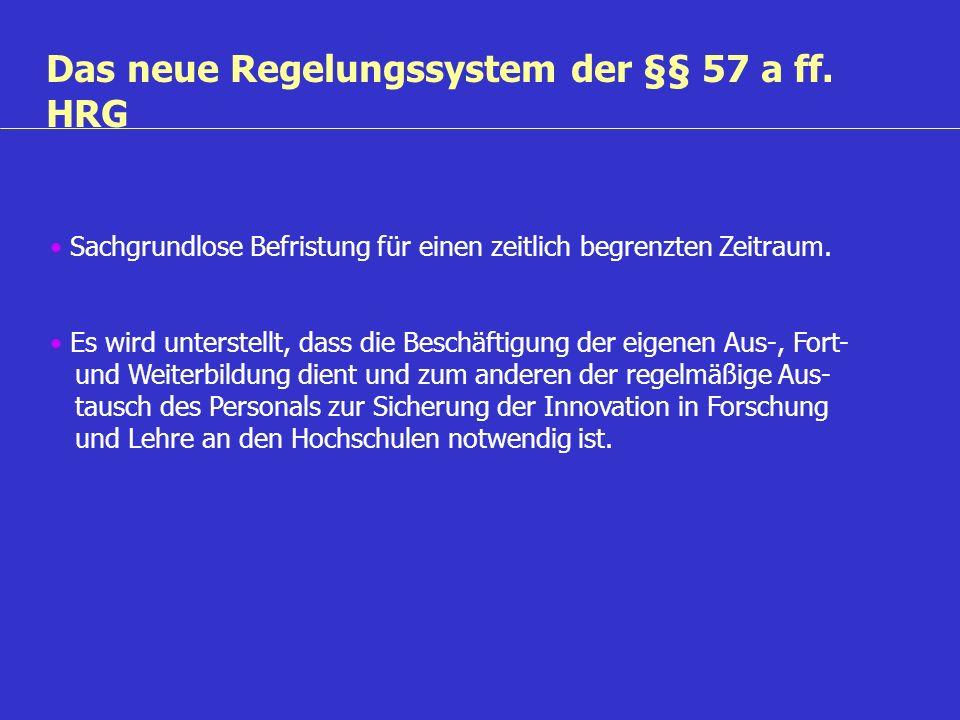 Das neue Regelungssystem der §§ 57 a ff. HRG