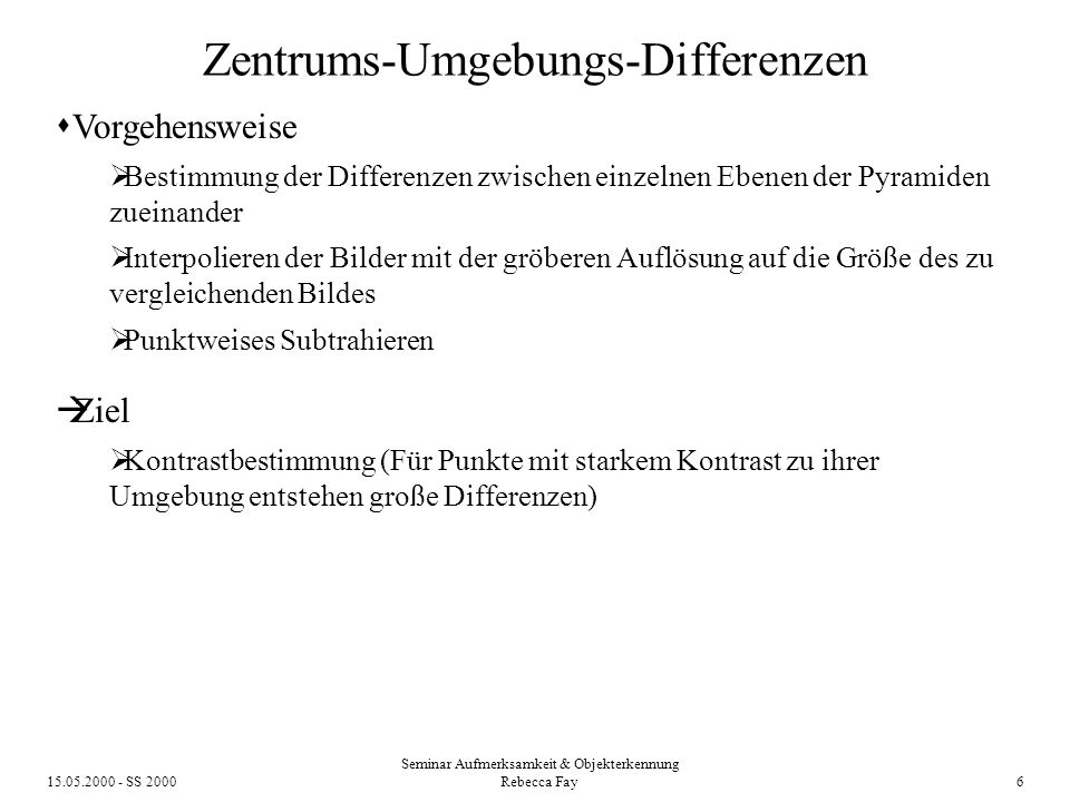 Zentrums-Umgebungs-Differenzen