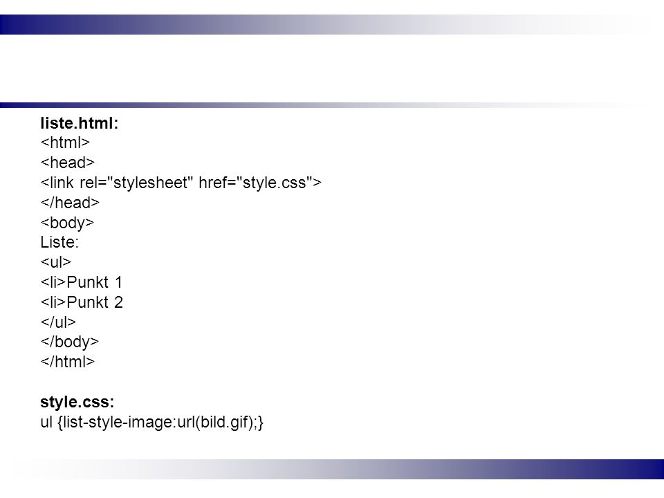 liste.html: <html> <head> <link rel= stylesheet href= style.css > </head> <body> Liste: <ul>