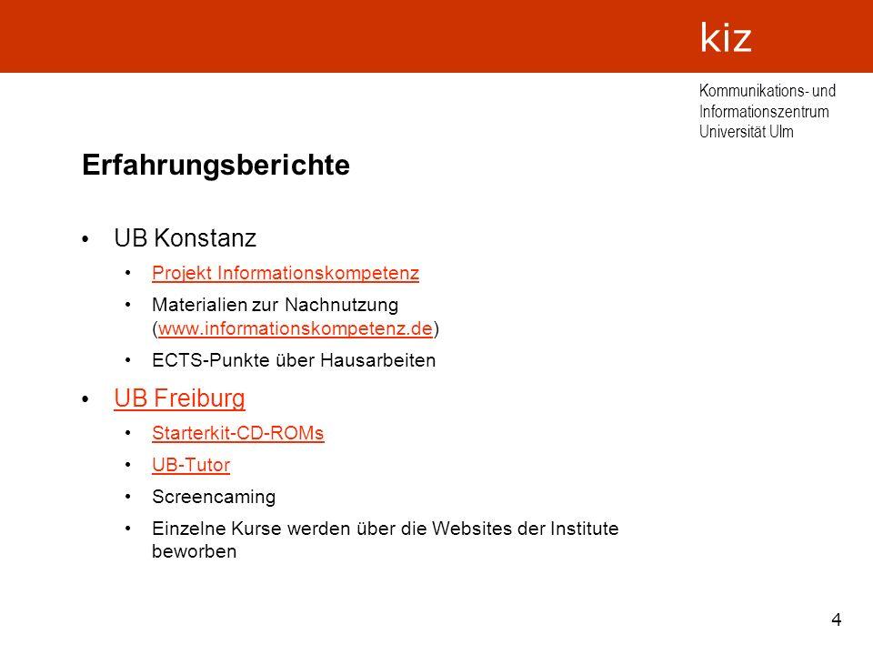 Erfahrungsberichte UB Konstanz UB Freiburg