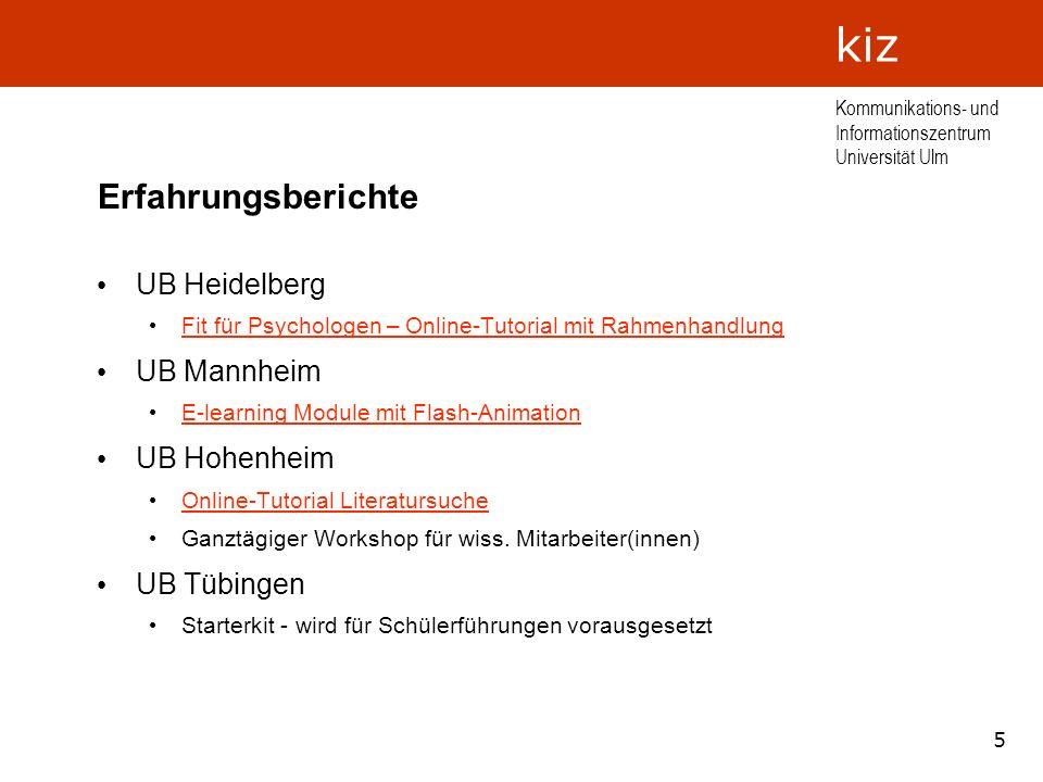 Erfahrungsberichte UB Heidelberg UB Mannheim UB Hohenheim UB Tübingen