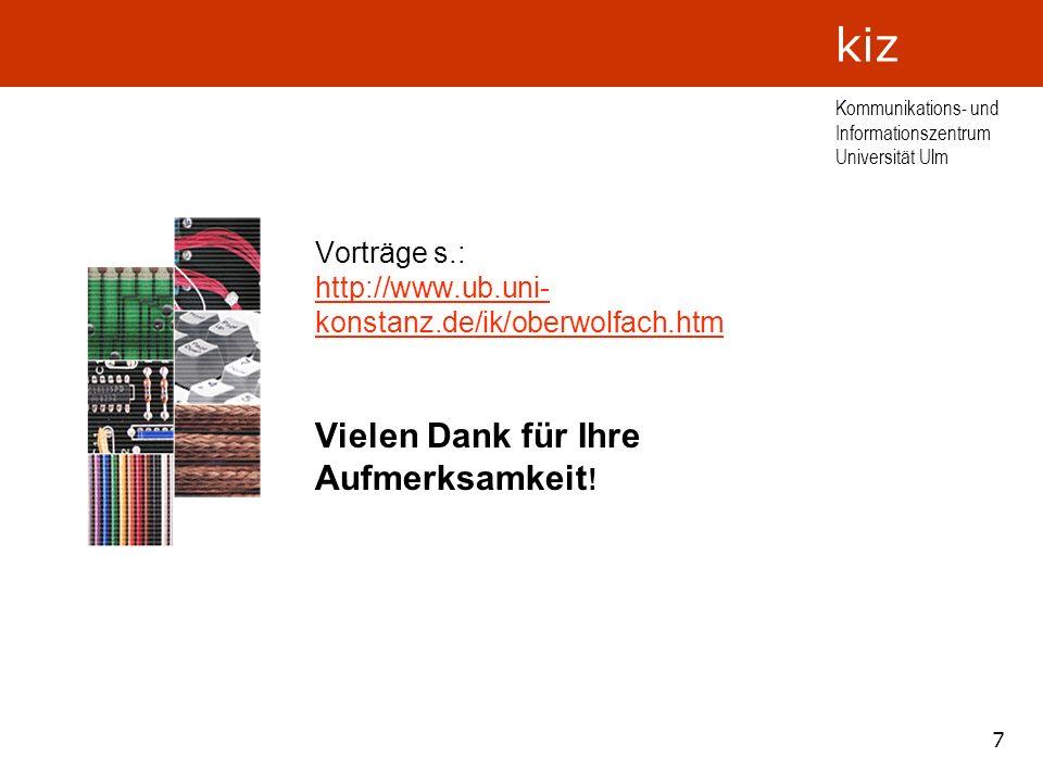Vorträge s.: http://www.ub.uni-konstanz.de/ik/oberwolfach.htm