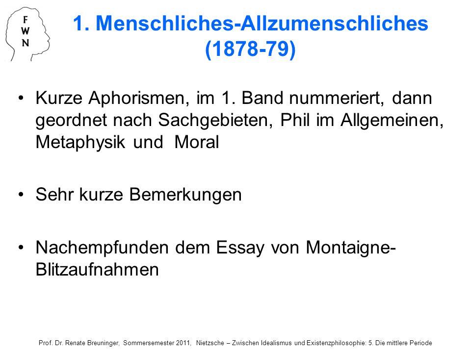 1. Menschliches-Allzumenschliches (1878-79)