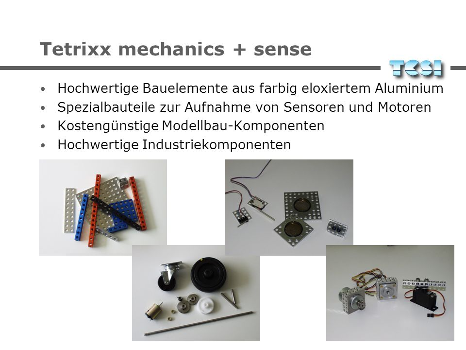 Tetrixx mechanics + sense